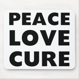 Peace Love Cure Mouse Pad