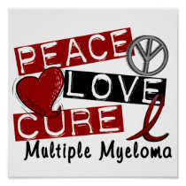 Peace Love Cure Multiple Myeloma Poster