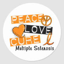 Peace Love Cure Multiple Sclerosis MS Classic Round Sticker