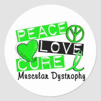 Peace Love Cure Muscular Dystrophy Round Stickers