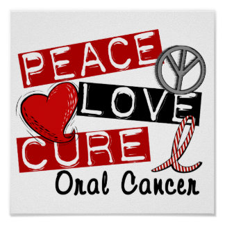Peace Love Cure Oral Cancer Poster