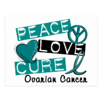 Peace Love Cure Ovarian Cancer Postcard
