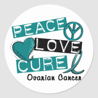 PEACE LOVE CURE OVARIAN CANCER ROUND STICKERS