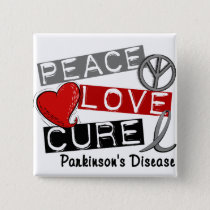 PEACE LOVE CURE PARKINSONS DISEASE BUTTON