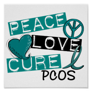Peace Love Cure PCOS Polycystic Ovarian Syndrome Poster
