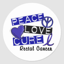 Peace Love Cure Rectal Cancer Classic Round Sticker