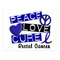 Peace Love Cure Rectal Cancer Postcard