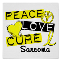 Peace Love Cure Sarcoma Poster