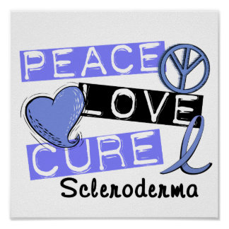 Peace Love Cure Scleroderma Poster