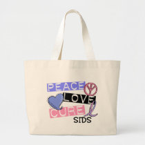 PEACE LOVE CURE SIDS T-Shirts, Gifts, & Apparel Large Tote Bag