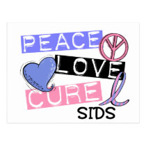 PEACE LOVE CURE SIDS T-Shirts, Gifts, & Apparel Postcard