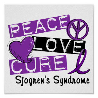 Peace Love Cure Sjogren's Syndrome Poster