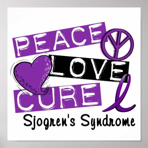 Peace Love Cure Sjogren's Syndrome Print