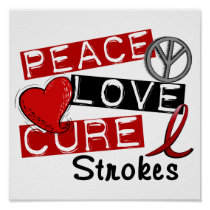 Peace Love Cure Strokes Poster