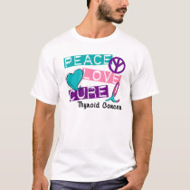PEACE LOVE CURE Thyroid Cancer 1 T-Shirt