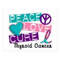 Peace Love Cure Thyroid Cancer Postcard