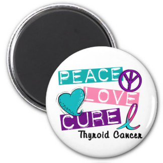 PEACE LOVE CURE Thyroid Cancer Shirts & Gifts 2 Inch Round Magnet