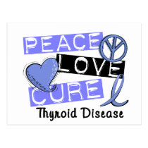 Peace Love Cure Thyroid Disease Postcard