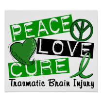 Peace Love Cure Traumatic Brain Injury TBI Poster