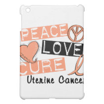 Peace Love Cure Uterine Cancer iPad Mini Case
