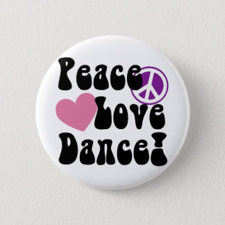 Peace, Love, Dance Button