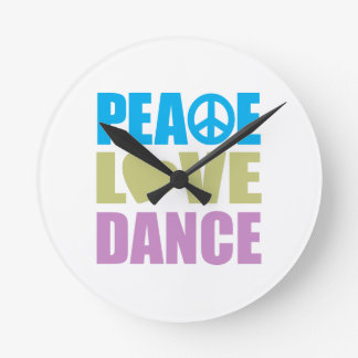 Peace Love Dance Round Clocks