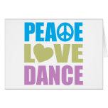 Peace Love Dance Greeting Card