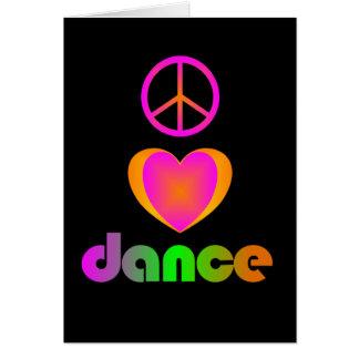 Peace, Love, Dance Greeting Card