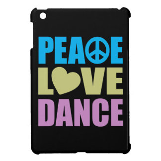 Peace Love Dance iPad Mini Cases