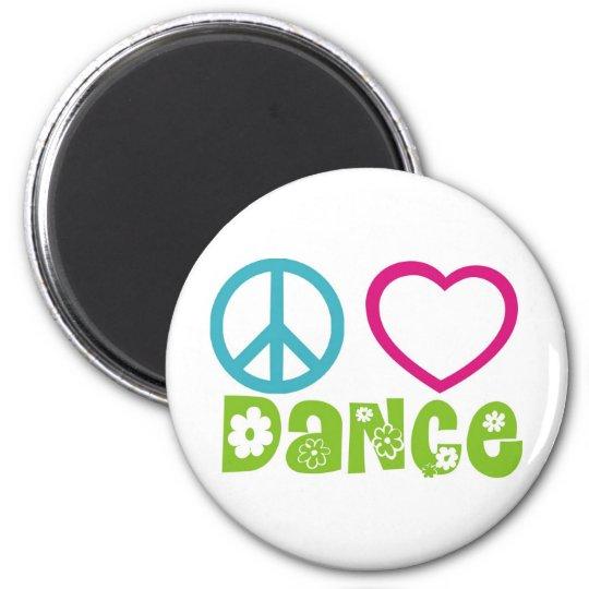 Peace Love Dance Magnet
