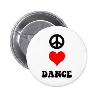 Peace Love Dance Pinback Button