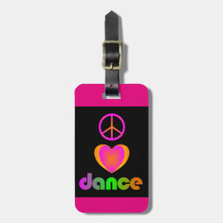 Peace, Love, Dance Tag For Luggage