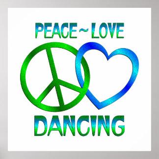 Peace Love DANCING Print