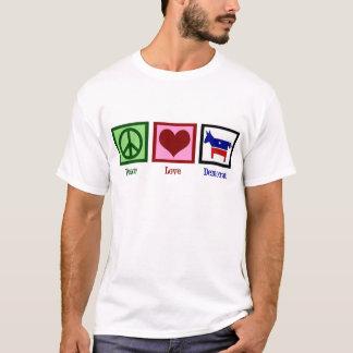 Peace Love Democrat T-Shirt