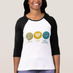Peace Love Dental Assisting Shirt