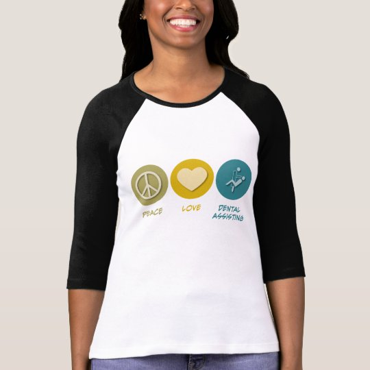 Peace Love Dental Assisting T-Shirt