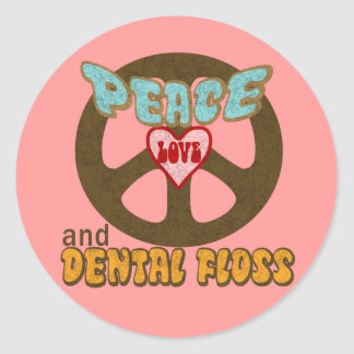 Peace Love Dental Floss Classic Round Sticker