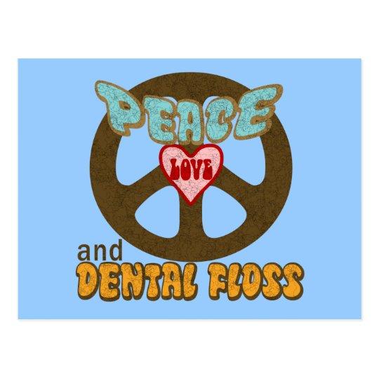 Peace Love Dental Floss Postcard