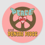 Peace Love Dental Floss Round Sticker