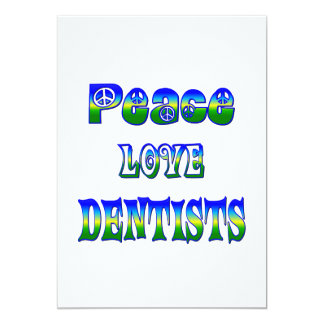 Peace Love Dentists Card