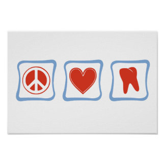 Peace Love Dentists Squares Poster