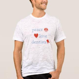Peace Love Dentists T-Shirt
