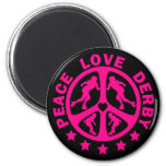 Peace Love Derby 2 Inch Round Magnet