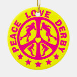 Peace Love Derby Ornament
