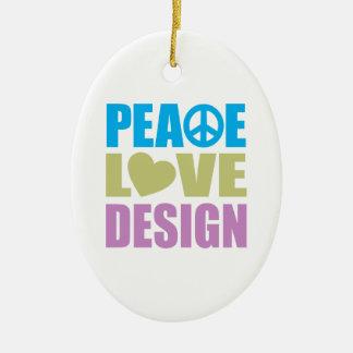 Peace Love Design Ceramic Ornament