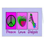Peace Love Dialysis Greeting Card