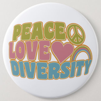 PEACE LOVE DIVERSITY button - colossal