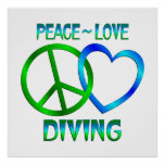 Peace Love DIVING Posters