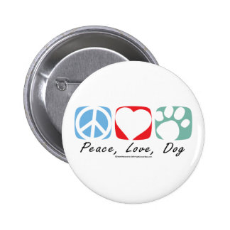 Peace Love Dog 2 Inch Round Button