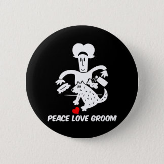 Peace love dog grooming pinback button